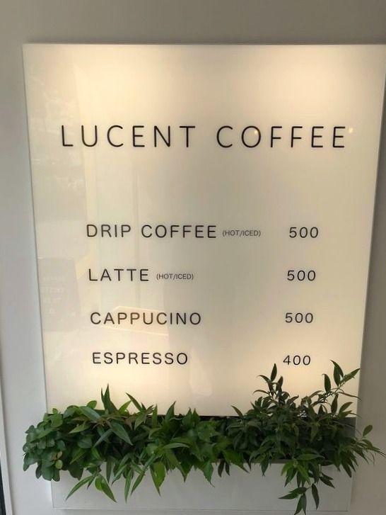 台東区寿1丁目にあるLUCENT COFFEEのメニュー看板です。
